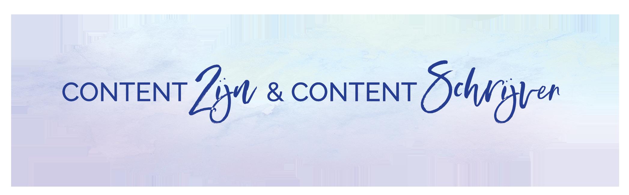 Content Zijn Content Schrijven
